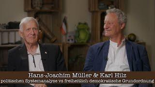 Hans-Joachim Müller & Karl Hilz im Gespräch - Politischer Systemanalyst vs freiheitlich-demokratisch