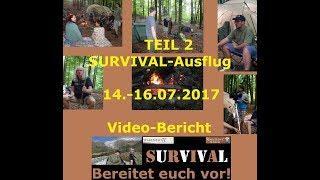 Teil 2 - Video-Bericht zu unserem 1. Wake News SURVIVAL Ausflug/-Hock 14.-16.07.2017