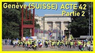 Genève : Gilets Jaunes ACTE 42 Partie 2 (Lopez frédéric) © 2019
