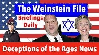 Harvey Weinstein Hollywood Lolita Island and Israeli Mossad Deceptions of the Ages News Episode 1