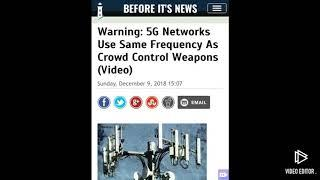 Warning: 5g network use same frequency as crowd control weapons!