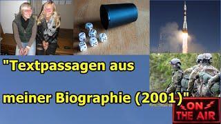 """""""Textpassagen aus meiner Biographie (2001)""""..."""