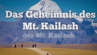 Das Geheimnis des Berges Mt Kailash - paranormale Begebenheiten