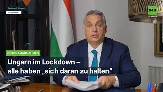 """Budapest: Lockdown und Ausgangssperre und alle haben """"sich daran zu halten"""""""