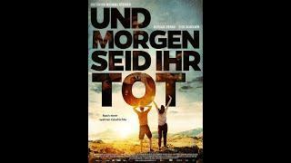 UND MORGEN SEID IHR TOT (Trailer)