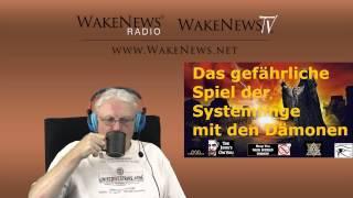 Das gefährliche Spiel mit den Dämonen - Wake News Radio/TV 20141021