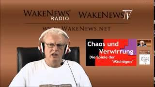 """Chaos und Verwirrung - die Spiele der """"Mächtigen"""" - Wake News Radio/TV"""
