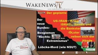 Der neue Bundes-Boogieman und der geplante US-IRAN-Krieg zur Freude der Bankster und Ölster 20190618