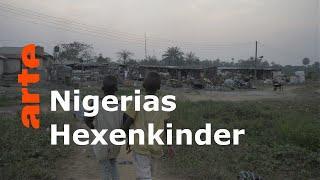 """""""Hexenkinder"""" und Kinderhandel in Afrika -Dieser Aberglaube kostet Leben - ARTE Reportage"""