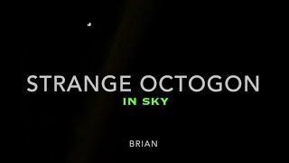 "Strange Octogon in Coastal Corpus Christi Sky - ""It wasn't alone"" -  (video)"