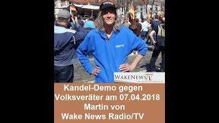 Kandel-Demo gegen Volksveräter am 07.04.2018 Martin von Wake News Radio/TV vor Ort