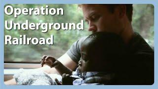 Modern-Day Underground Railroad saves Hundreds of Children