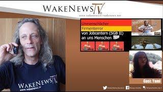 Unmenschlicher Firmenterror von Jobcentern (SGB II) an uns Menschen - Schlaf-Stopp Wake News