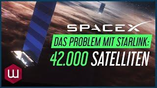 Das Problem mit SpaceX Starlink