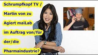 Trailer: Schrumpfkopf TV / Martin von zu Agiert maiLab im Auftrag von/für der/die Pharmaindustrie?