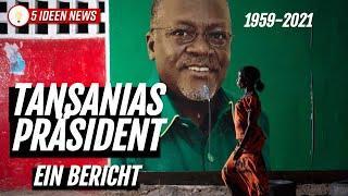 ???????? Tansanias Präsident und sein Tod - Bericht über John Magufuli aus Tansania mit Updates