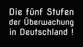 Die fünf Stufen der Überwachung in Deutschland