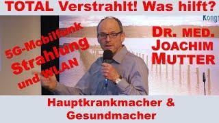 Dr. med. Joachim Mutter beim 5G Wissenskongress TOTAL VERSTRAHLT - WAS HILFT?