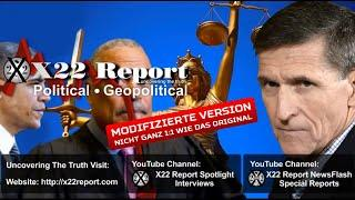 Trump gegen den Deep State - deutsch - X22 Report vom 10.7.2020 - Flynn's Deklassifizierung perfekt