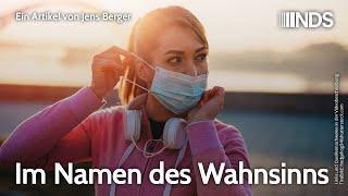 Im Namen des Wahnsinns | Jens Berger | NachDenkSeiten-Podcast | 03.03.2021