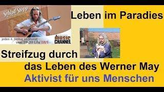 Leben im Paradies - Streifzug durch das Leben des Werner May - Wake News Music Channel