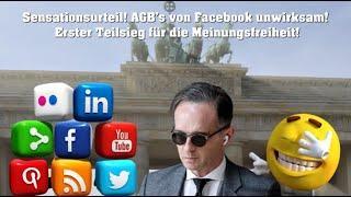 Sensationsurteil! AGB's von Facebook unwirksam! Erster Teilsieg für die Meinungsfreiheit!