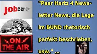 """""""Hartz 4 Newsletter-News, die Lage im Bund rhetorisch perfekt beschrieben, usw."""" ..."""
