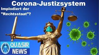 "Corona-Justizsystem - Implodiert der ""Rechtsstaat""?"