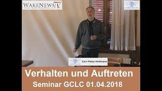 Verhalten und Auftreten GCLC - Seminar 01.04.2018