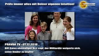 Bill Gates ehemaliger Arzt sagt, der Milliardär weigerte sich, seine Kinder zu impfen - PRAVDA TV