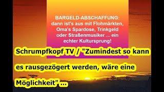 Trailer: Schrumpfkopf TV / Bargeldabschaffung — nein danke und bloß nicht ...