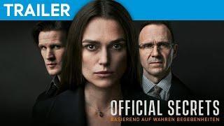 OFFICIAL SECRETS | Offizieller HD Trailer| Deutsch German | (2019)
