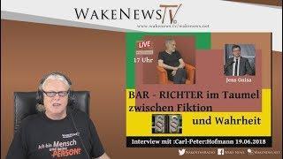 BAR-RICHTER im Taumel zwischen Fiktion und Wahrheit - Interview mit :Carl-Peter:Hofmann 20180619