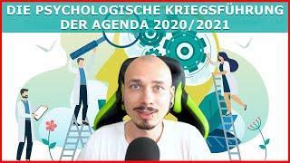 Die PSYCHOLOGISCHE Kriegsführung hinter der AGENDA 2020/2021 - Gezielte Manipulation am Menschen