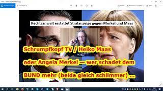 Trailer: Heiko Maas oder Angela Merkel — wer schadet dem BUND mehr (beide gleich schlimmer) ...