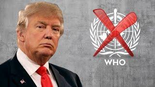 Bravo !  Donald Trump geht gegen WHO vor