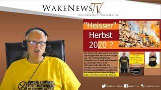 """Heisser"" Herbst 2020? Wake News Radio/TV 20200616"
