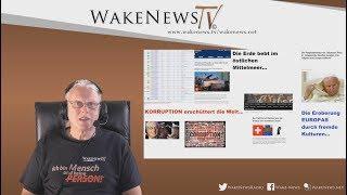 Die Erde bebt, Horden nach Europa, Korruption erschüttert die Welt- Wake News Radio/TV 20191126