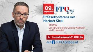 Der schwarz-grüne Corona-Wahnsinn wird fortgesetzt! FPÖ-Pressekonferenz mit Herbert Kickl
