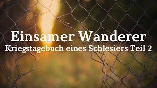 Kriegstagebuch eines Schlesiers Teil 2 Im Einsatz im Westen/Gefangennahme/Gefangenenlager (Hörbuch)
