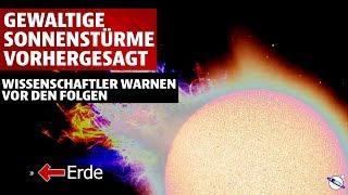 Gewaltige Sonnenstürme ab 2020 vorhergesagt - Wissenschaftler warnen vor den Folgen