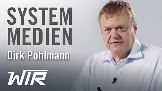 Dirk Pohlmann:  System-Medien