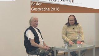 Basler Gespräche 20.02.2016 Part 3 Michael + Detlev Materielles+Geistiges Spannungsfeld