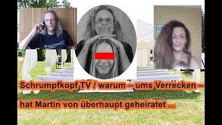 Trailer: Schrumpfkopf TV / Warum – ums Verrecken – hat Martin von überhaupt geheiratet ...