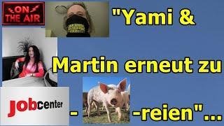 """""""Yami & Martin zu weiteren Firmen-Jobcenter-Schweinereien!!!"""""""