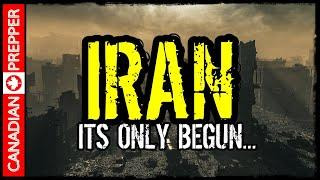 IRAN: Its Only Just Begun...