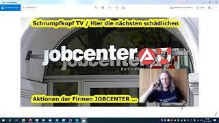Trailer: Schrumpfkopf TV / Hier die nächsten schädlichen Aktionen der Firmen JOBCENTER ...