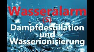 Dampfdestillation und Wasserionisierung, zwei Methoden der Trinkwasseraufbereitung