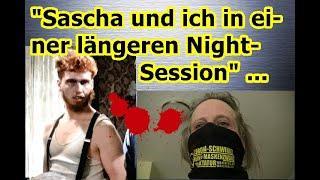 """""""Sascha und ich in einer längeren Night-Session"""" ..."""