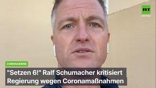 """""""Setzen, 6!"""" Ralf Schumacher kritisiert Coronapläne der Bundesregierung"""